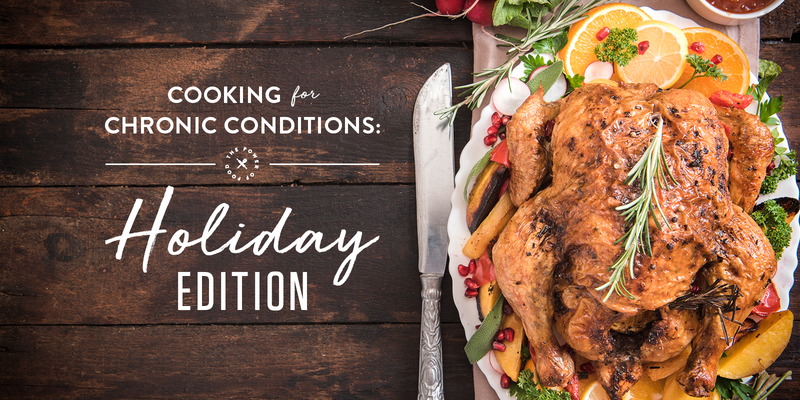 Morrison Healthcare Clinical Dietitian Brittany Ferguson gives advice for Holiday cooking for chronic conditions.